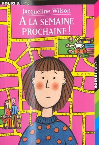 Couverture du livre « A La Semaine Prochaine » de Jacqueline Wilson aux éditions Gallimard-jeunesse