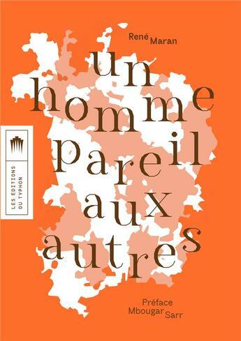 Couverture du livre « Un homme pareil aux autres » de Rene Maran aux éditions Editions Du Typhon