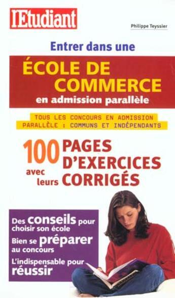 Couverture du livre « Entrer Dans Une Ecole De Commerce En Admission Parallele 2001 » de Philippe Tessier aux éditions L'etudiant