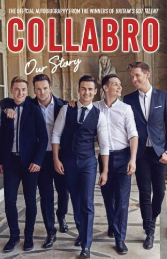 Couverture du livre « Collabro - Our Story » de Collabro Adam aux éditions Blink Publishing