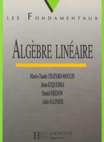 Couverture du livre « Algebre Lineaire » de Collectif aux éditions Hachette Education