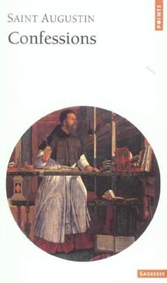 Couverture du livre « Confessions » de Augustin aux éditions Points