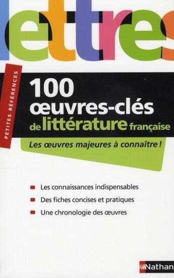 Couverture du livre « 100 oeuvres-clés de la littérature française » de Eric Duchatel aux éditions Nathan