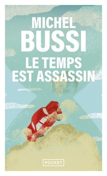 Couverture du livre « Le temps est assassin » de Michel Bussi aux éditions Pocket