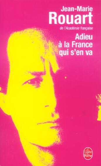 Couverture du livre « Adieu A La France Qui S'En Va » de Rouart-J.M aux éditions Lgf