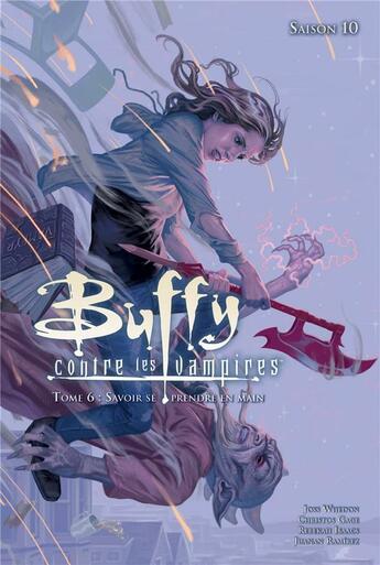 Couverture du livre « Buffy contre les vampires - saison 10 T.6 ; savoir se prendre en main » de Christos N. Gage et Rebekah Isaacs et Joss Whedon et Juanan Ramirez aux éditions Panini