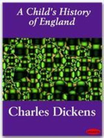 Couverture du livre « A child's history of England » de Charles Dickens aux éditions Ebookslib