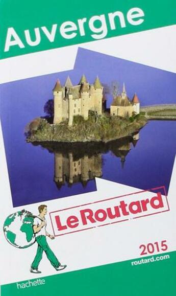 Couverture du livre « Auvergne (édition 2015) » de Collectif Hachette aux éditions Hachette Tourisme