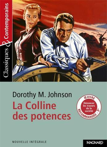 Couverture du livre « La colline des potences » de Dorothy M. Johnson aux éditions Magnard