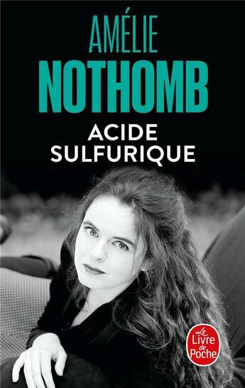Couverture du livre « Acide sulfurique » de Amélie Nothomb aux éditions Lgf