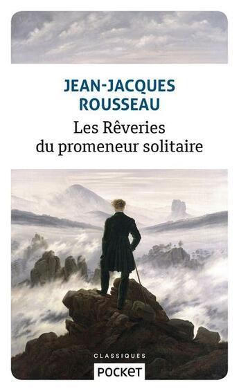 Couverture du livre « Les rêveries du promeneur solitaire » de Jean-Jacques Rousseau aux éditions Pocket