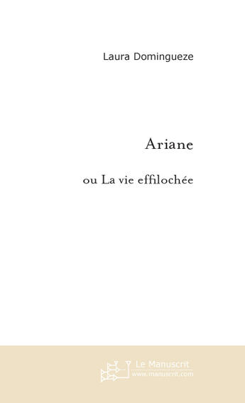 Couverture du livre « Ariane » de Domingueze Laura aux éditions Le Manuscrit