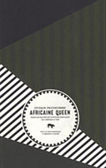 Couverture du livre « Africa queen » de Sylvain Prudhomme aux éditions Le Tigre