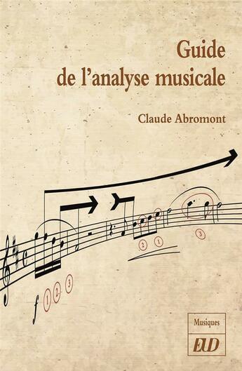 Couverture du livre « Guide de l'analyse musicale » de Claude Abromont aux éditions Pu De Dijon