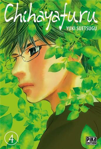 Couverture du livre « Chihayafuru T.4 » de Yuki Suetsugu aux éditions Pika