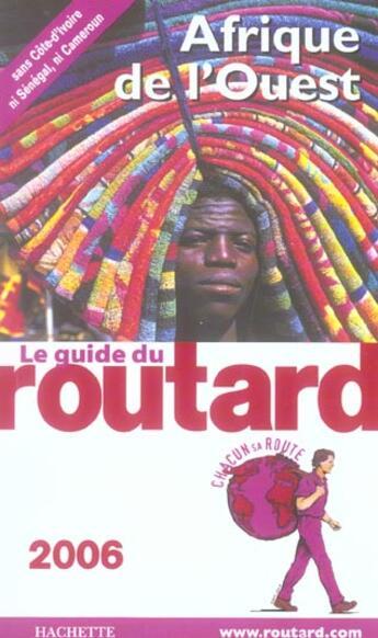 Couverture du livre « Guide Du Routard ; Afrique De L'Ouest (édition 2006) » de Philippe Gloaguen aux éditions Hachette Tourisme