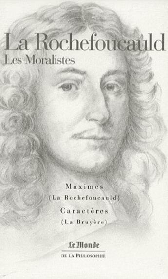 Couverture du livre « La Rochefoucauld ; les moralistes » de La Rochefoucauld aux éditions Flammarion