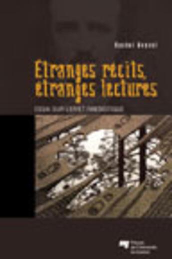 Couverture du livre « Étranges récits, étranges lectures ; essai sur l'effet fantastique » de Rachel Bouvet aux éditions Pu De Quebec