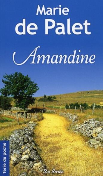 Couverture du livre « Amandine » de Marie De Palet aux éditions De Boree