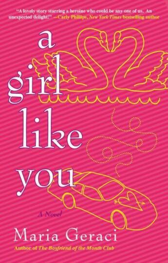 Couverture du livre « A Girl Like You » de Geraci Maria aux éditions Penguin Group Us
