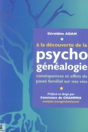 Couverture du livre « à la découverte de psychogénéalogie » de Geraldine Adam aux éditions Dauphin
