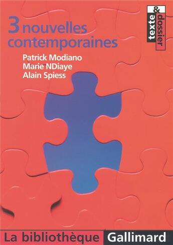 Couverture du livre « 3 Nouvelles Contemporaines » de Modiano/Ndiaye/Spies aux éditions Gallimard