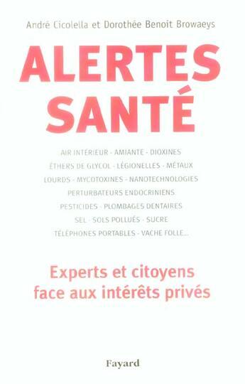 Couverture du livre « Alertes Sante » de Cicolella+Benoit-Bro aux éditions Fayard