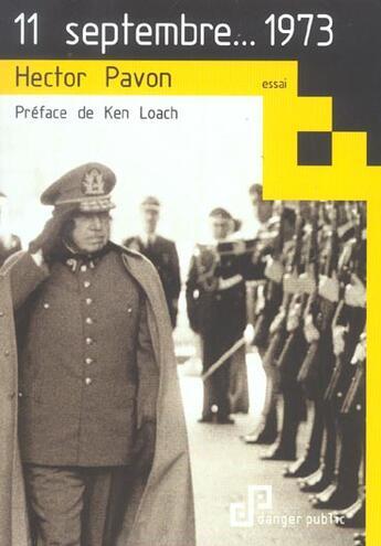 Couverture du livre « 11 Septembre... 1973 » de Hector Pavon aux éditions Danger Public