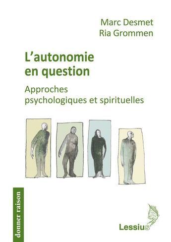 Couverture du livre « Autonomie En Question » de Desmet/Grommen aux éditions Lessius