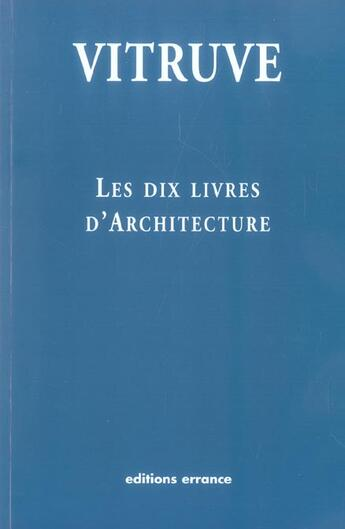 Couverture du livre « Dix livres d'architecture (nouvelle edition) (les) » de Vitruve aux éditions Errance