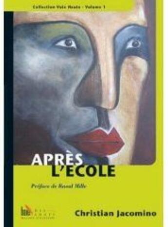 Couverture du livre « Après l'école » de Christian Jacomino aux éditions Baie Des Anges