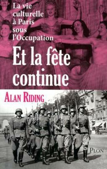 Couverture du livre « Et la fête continue » de Alan Riding aux éditions Plon