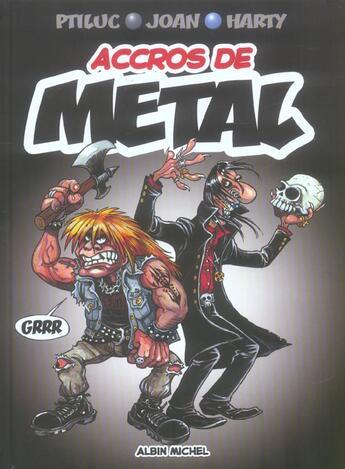 Couverture du livre « Accros de métal » de Ptiluc et Joan et Harty aux éditions Drugstore