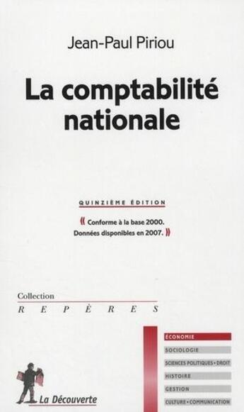 Couverture du livre « La comptabilité nationale » de Jean-Paul Piriou aux éditions La Decouverte