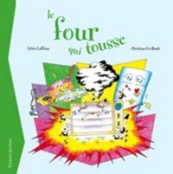 Couverture du livre « Le Four Qui Tousse » de Cyril Laffitau aux éditions Tournon
