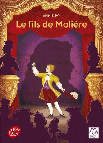 Couverture du livre « Le fils de Molière » de Annie Jay aux éditions Hachette Jeunesse