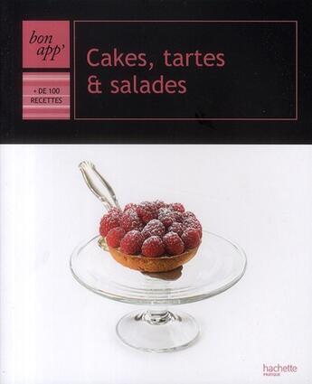 Couverture du livre « Cakes, tartes & salades » de Feller+Moreau+Nuq-Ba aux éditions Hachette Pratique
