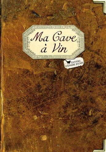 Couverture du livre « Ma cave à vin » de Collectif aux éditions Les Cuisinieres