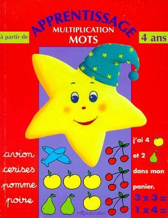 Couverture du livre « Apprentissage multiplication mots » de Collectif aux éditions Mfg Education