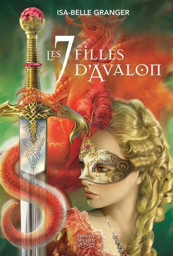 Couverture du livre « Les 7 filles d'Avalon » de Isa-Belle Granger aux éditions Michel Quintin