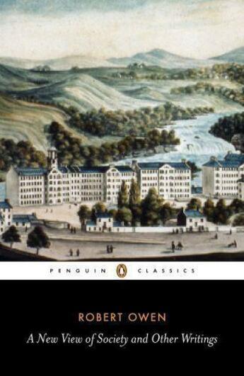 Couverture du livre « A New View of Society and Other Writings » de Owen Robert aux éditions Penguin Books Ltd Digital