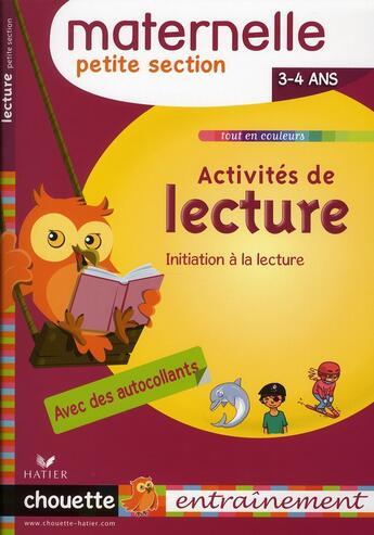 Couverture du livre « Activités de lecture ; petite section maternelle » de Albert Cohen et Jean Roullier aux éditions Hatier