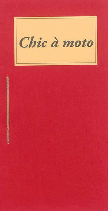 Couverture du livre « Chic à moto » de Misslili et Laura Helaine aux éditions Nephelees