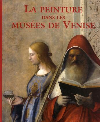 Couverture du livre « La peinture dans les musées de Venise » de Giovanna Nepi Scire aux éditions Place Des Victoires