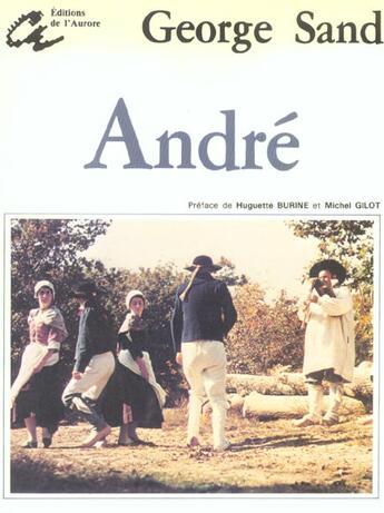 Couverture du livre « Andre » de George Sand aux éditions L'aurore