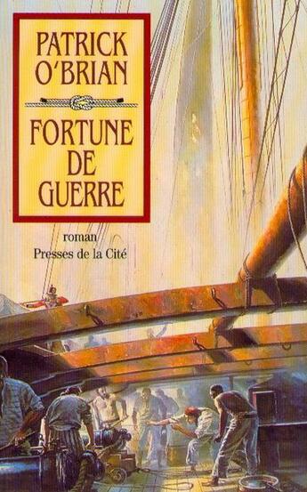 Couverture du livre « Fortune de guerre - tome 6 » de Patrick O'Brian aux éditions Presses De La Cite