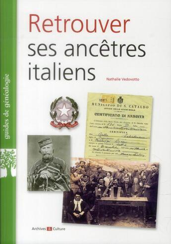 Couverture du livre « Retrouver ses ancetres italiens » de Nathalie Vedovotto aux éditions Archives Et Culture