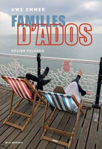 Couverture du livre « Familles d'ados » de Uwe Ommer et Regine Feldgen aux éditions La Martiniere Jeunesse