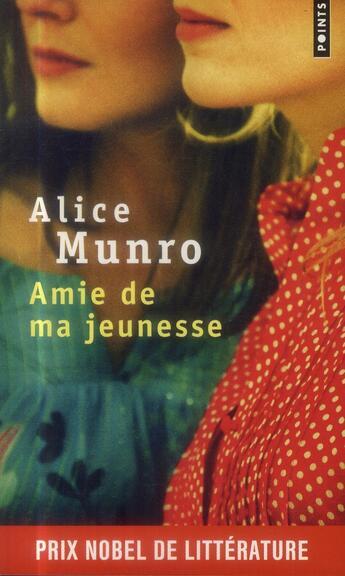 Couverture du livre « Amies de ma jeunesse » de Alice Munro aux éditions Points