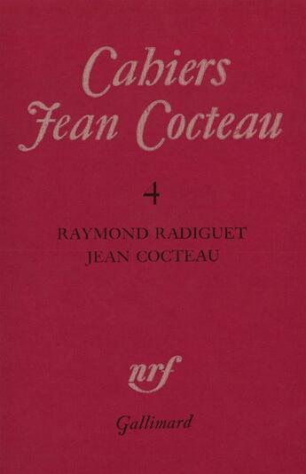 Couverture du livre « Cahiers Jean Cocteau t.4 » de Collectif aux éditions Gallimard